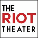 The Riot Theater