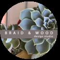 BRAID & WOOD Design Studio